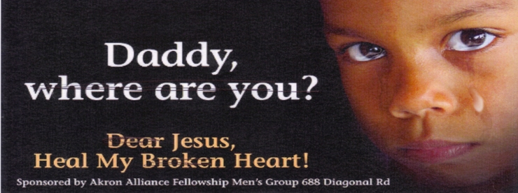 Children need their fathers in their lives. Pray for your community and for a change of hearts.
